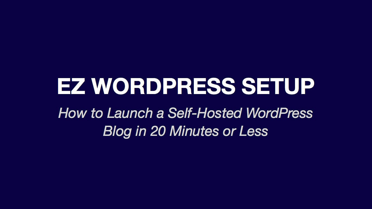 EZ WordPress Setup