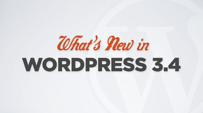 What's New in WordPress 3.4?