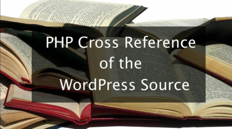 PHP Cross Reference of WordPress