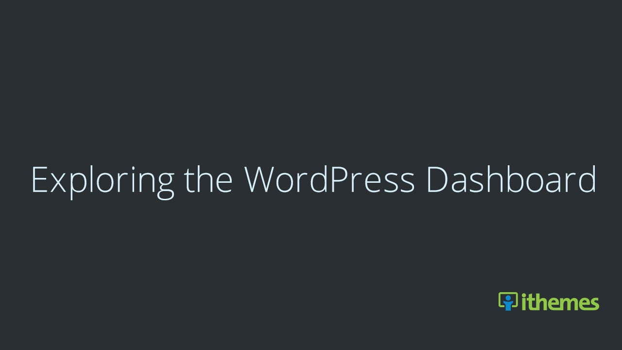 Exploring the WordPress Dashboard