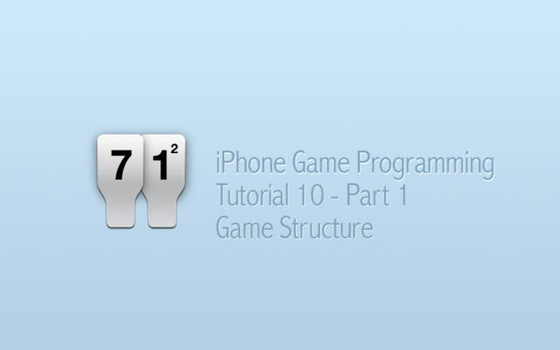 iPhone Game Programming – Tutorial 10 – Part 1 – Game Structure
