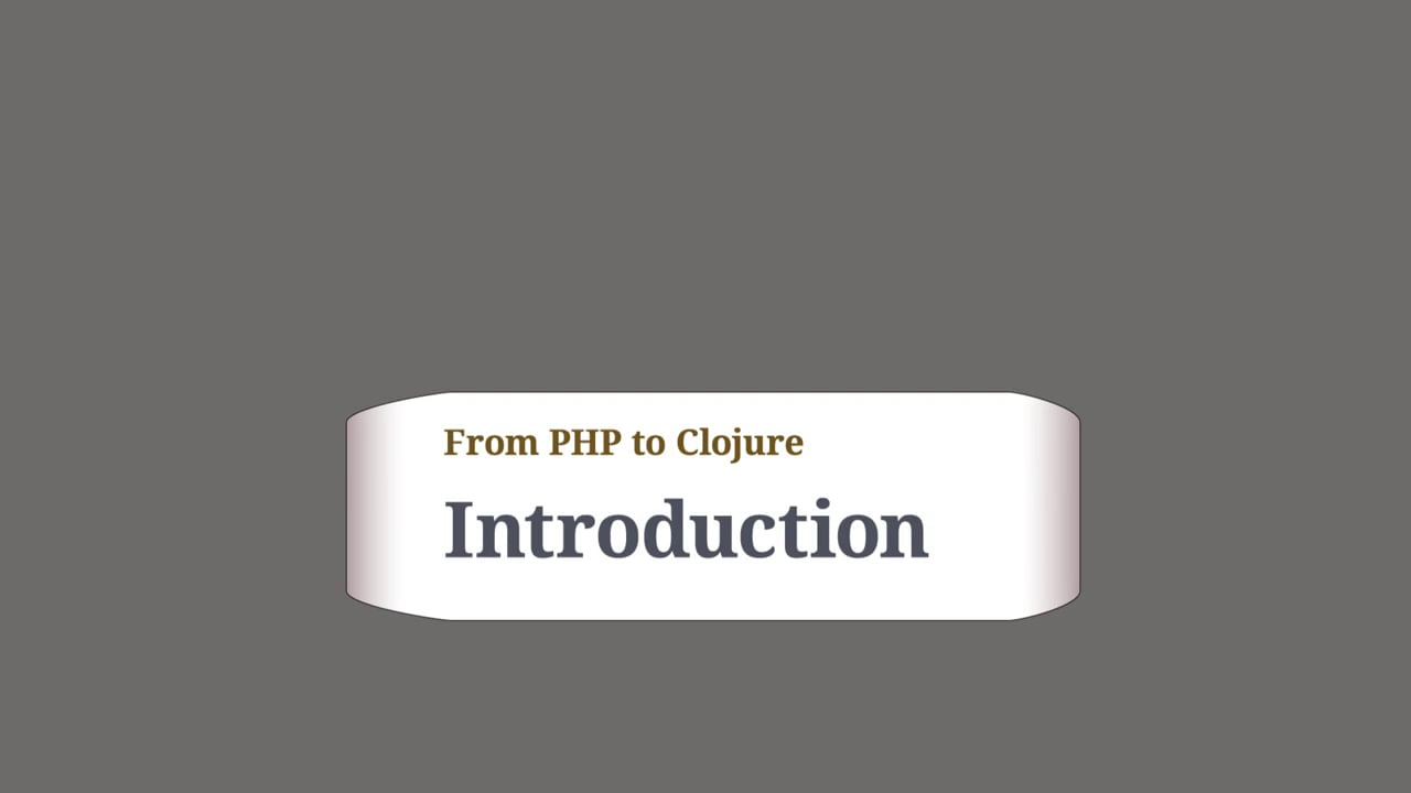 Introducing Clojure for PHP developers