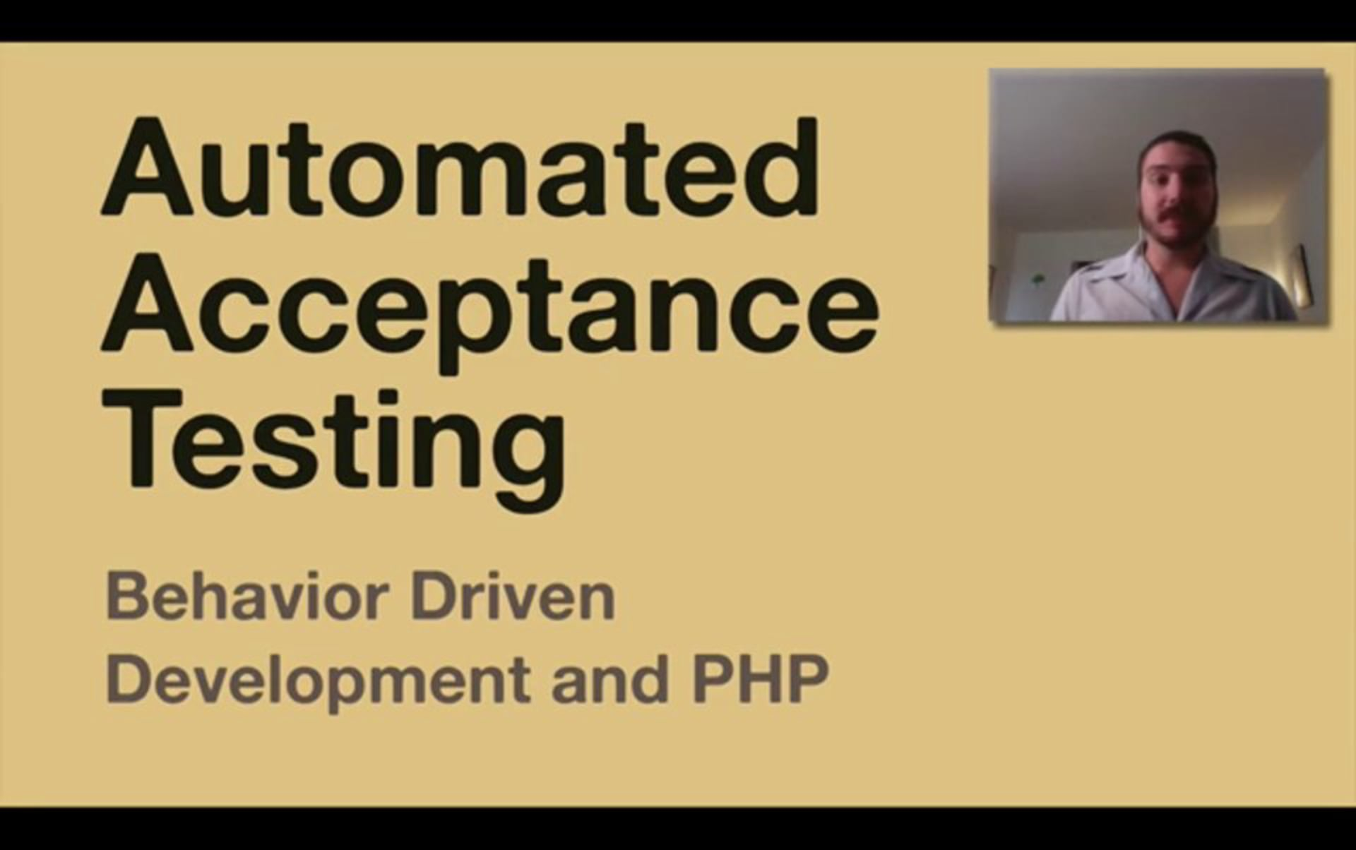 Automated Acceptance Testing: Behavior Driven Development and PHP