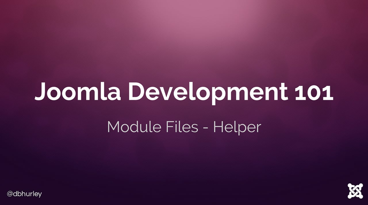 Joomla Development 101: Lesson 14