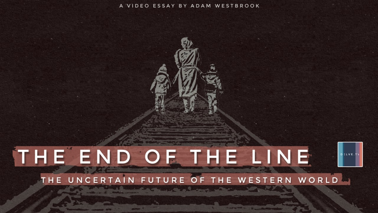 The End of the Line: the uncertain future of the western world