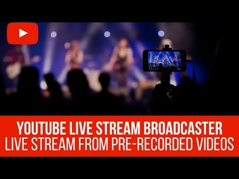 YouLive – Live Stream Broadcaster Plugin – live stream pre-recorded videos to YouTube