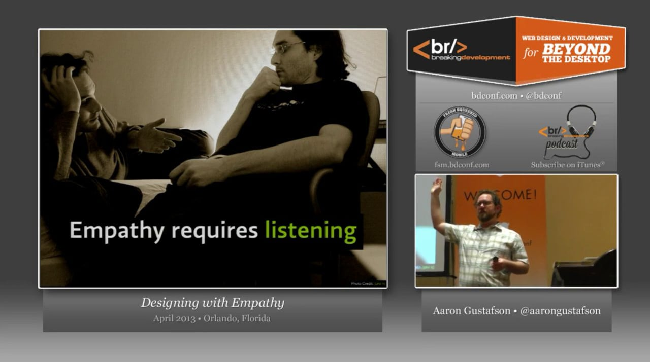 Aaron Gustafson – Designing with Empathy – BDConf, April 2013