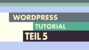 WordPress Video-Tutorial Teil 5: CSS3 Media Queries und der Viewport meta-tag