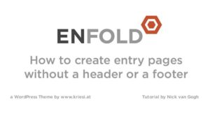 Enfold Theme Tutorial: Creating Entry Pages without a Header or a Footer