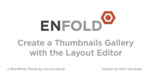Enfold Theme Tutorial: How to make a Thumbnail Gallery with Layout Builder