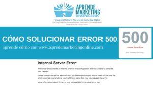 Cómo Solucionar Error 500 en WordPress