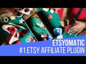 Etsyomatic Etsy Affiliate Post Generator Plugin for WordPress