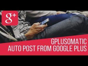 Gplusomatic – Google Plus Automatic Post Generator – WordPress plugin