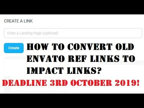 How to update old ref= affiliate links from Envato, to the new Impact Radius link format (deadline!)