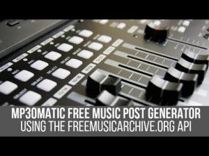 Mp3omatic Royalty Free Music Post Generator Plugin for WordPress