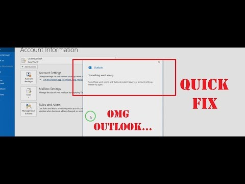 "Quick Fix ""Something went wrong and Outlook couldn't save your account settings. Please try again"""