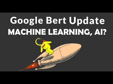 BERT Google Algorithm update: the focus changes from keywords to topics! Machine learning & AI