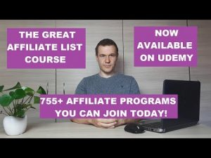 The Great Affiliate Program List Course – get it now on Udemy!