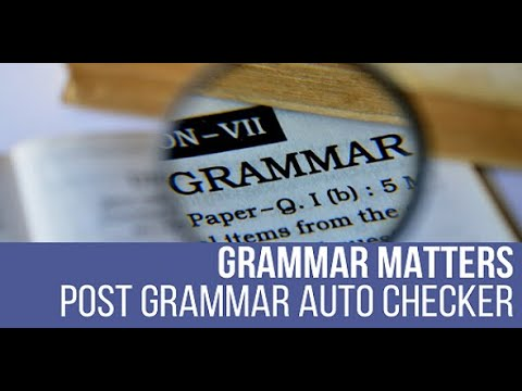 Grammar Matters – Automatic Grammar Checker and Fixer Plugin for WordPress