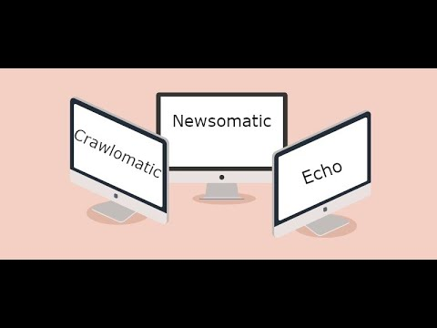 What is the difference between Newsomatic, Echo and Crawlomatic plugins?