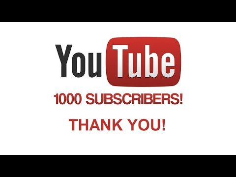 Thank you for reaching 1000 subscribers on YouTube!