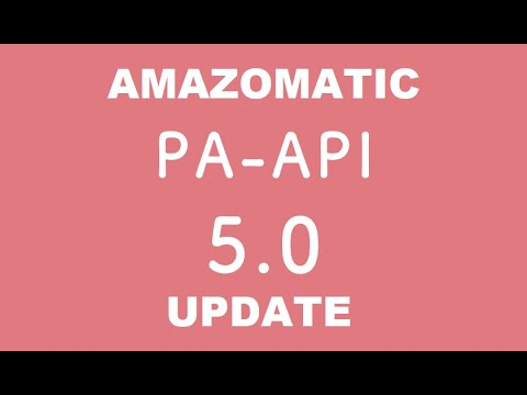 Amazomatic v2.0 update – migration from the Amazon PA API v4 to PA API v5 – update before Mar 9 2020