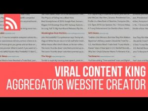 Viral Content King – RSS Feed Aggregator WordPress Plugin Tutorial