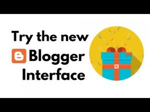 We switch together to the new Blogger back-end interface! What is new in it? Blogspot new features