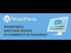 How to Fix 'Another Update in Process' Error in WordPress