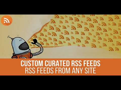 URL to RSS – Custom Curated RSS Feeds WordPress Plugin – Advanced Tutorial