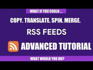 RSS Transmute Feed Editor and Republisher – Advanced Feature Explanation Tutorial