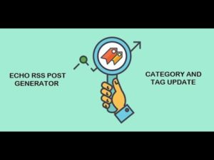 Echo RSS Feed Post Generator update: better post category and tag parsing