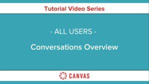 104 – Conversations Overview