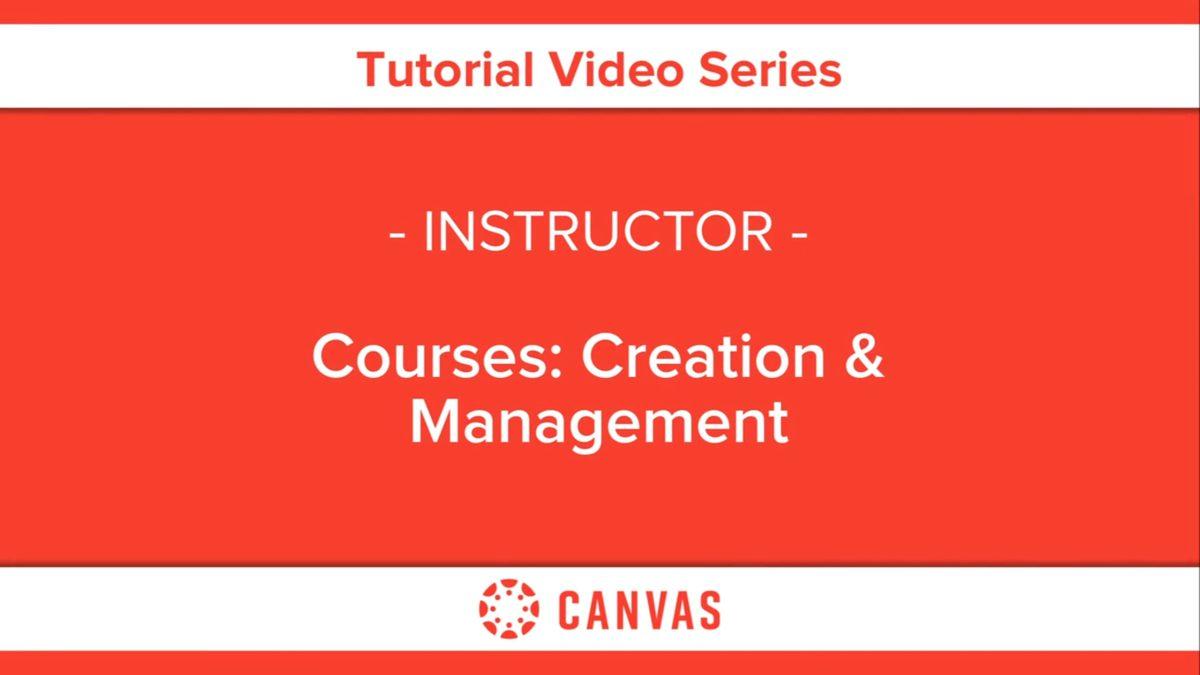 313 – Courses: Creation & Management