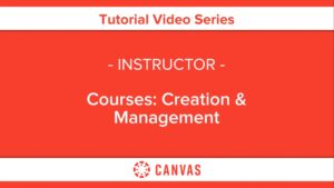 313 – Courses: Creation & Management