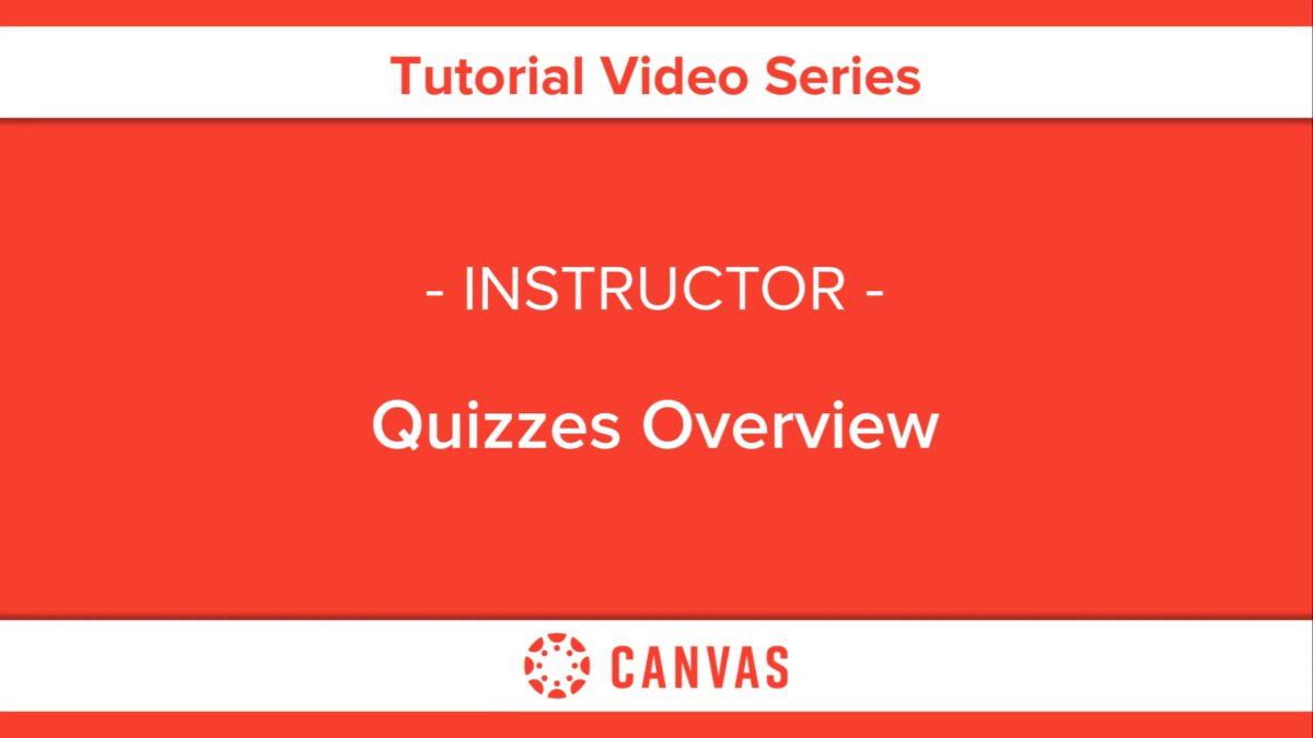 304 – Quizzes Overview