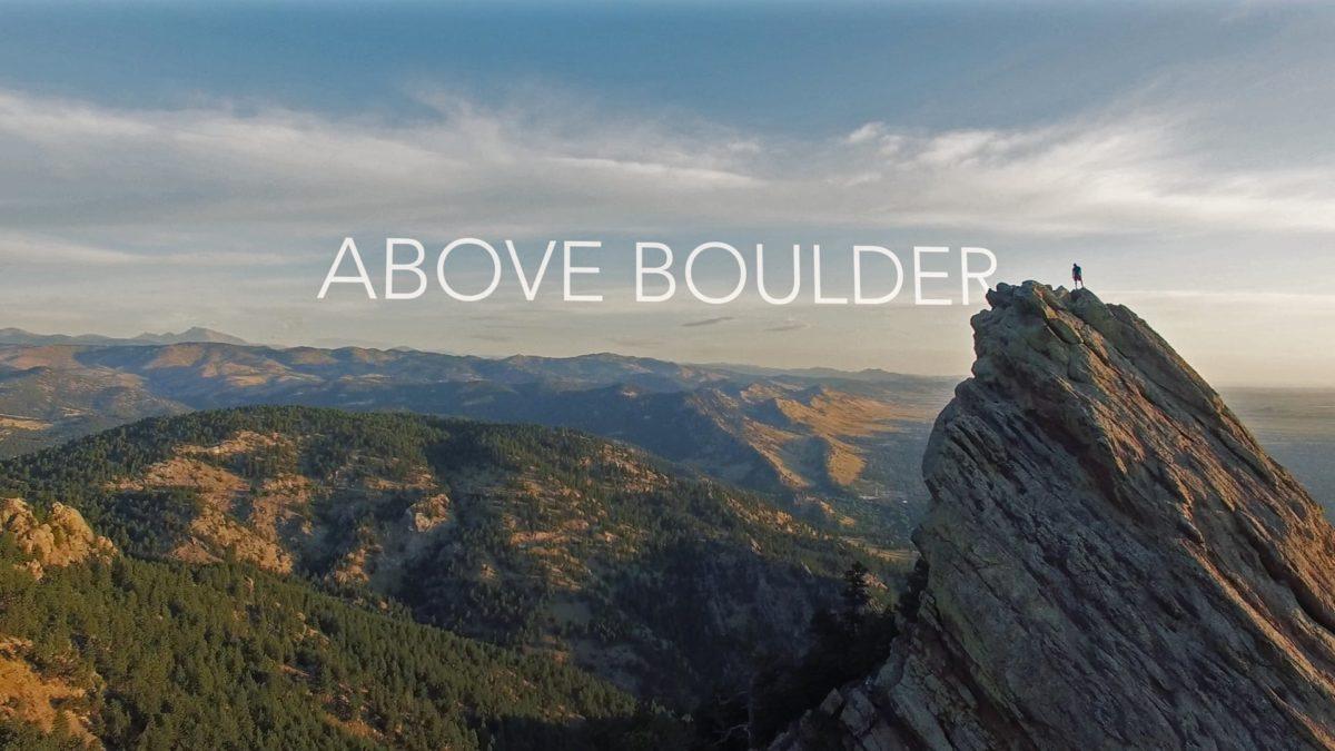ABOVE BOULDER – 4K Drone Film
