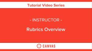 321 – Rubrics Overview