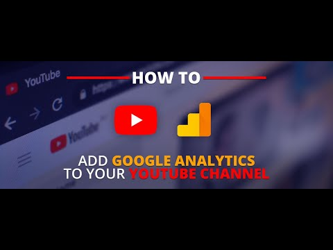 How to setup Google Analytics for your YouTube Channel 2020 Method