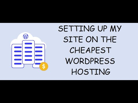 Setting up my site on the cheapest WordPress hosting ever found (payed 2$ for 3 years)