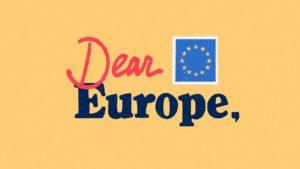 Dear Europe
