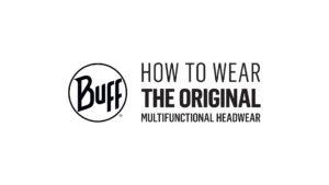 BUFF® / How To Wear The Original Multifunctional Headwear