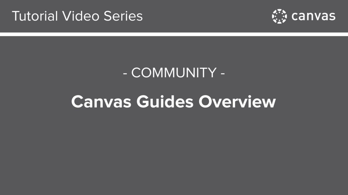 714 – Canvas Guides Overview