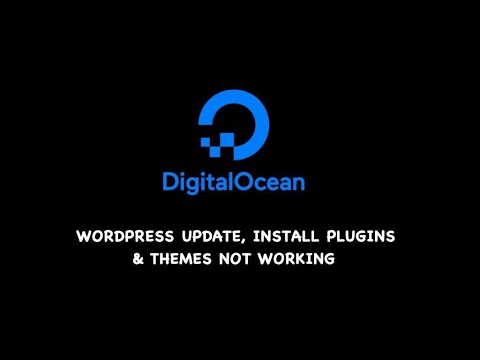 Fix theme and plugin update issue on VPS hosted WordPress (DigitalOcean hosted site example)