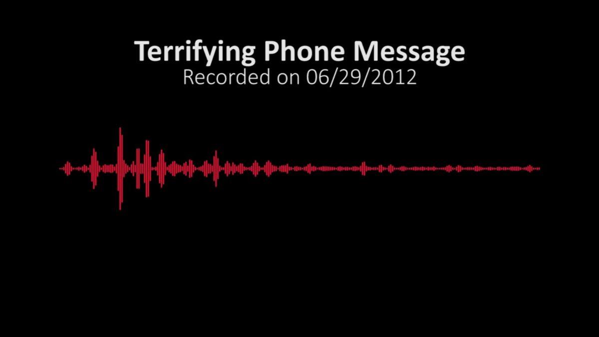 Terrifying Phone Message