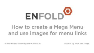 Enfold Theme Tutorial: Creating a Mega Menu with Images for Menu Buttons