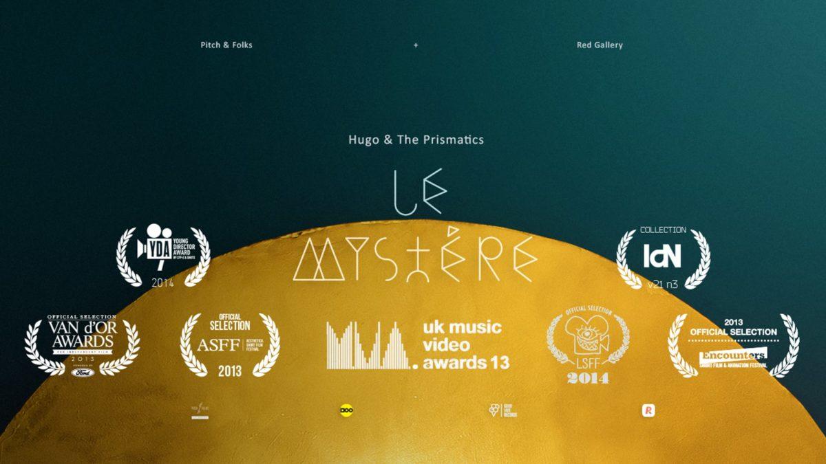 Hugo & The Prismatics – Le Mystère (Official music video)