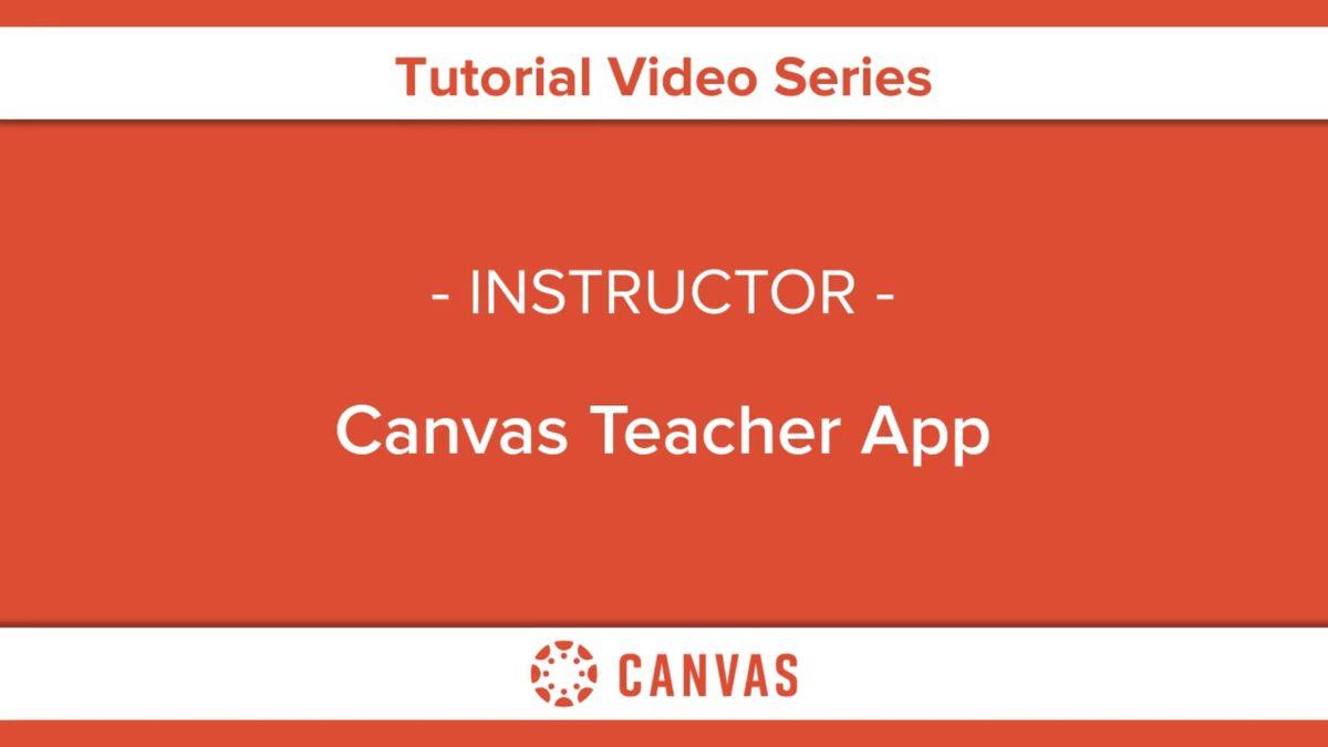 322 – Canvas Teacher App