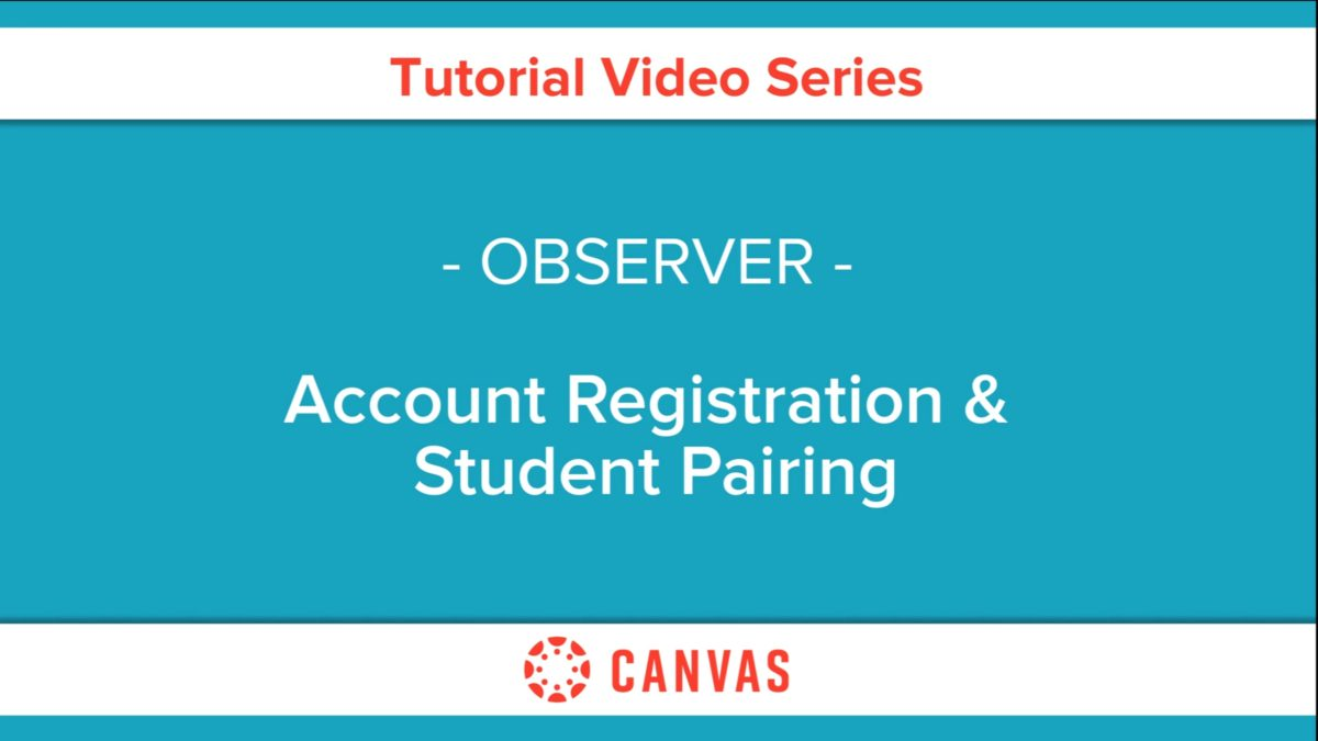 501 – Observer Account Registration and Student Pairing