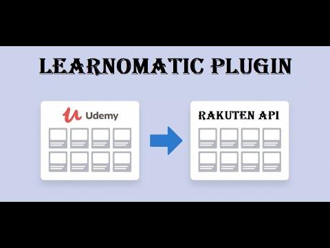 Learnomatic plugin updated: now working with Rakuten Affiliate API